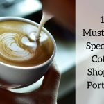 Are You Third Wave? 10 Must-Visit Specialty Coffee Shops In Portland