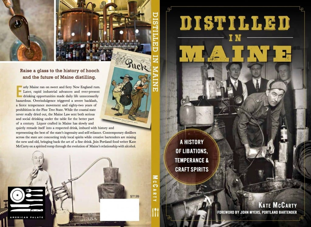 Distilled in Maine: A History of Libations, Temperance and Craft Spirits