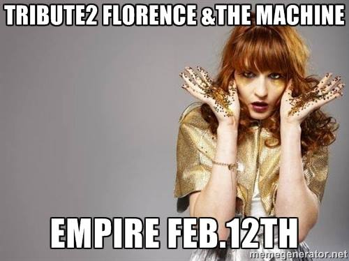 TRIBUTE 2 Florence + The Machine