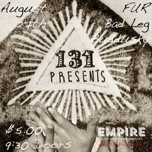131 Presents Fur, Bad Leg and Buddusky