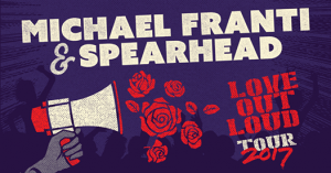 Michael Franti & Spearhead's Love Out Loud Tour @ Thompson's Point