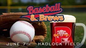 Baseball and Brews @ Hadlock Field