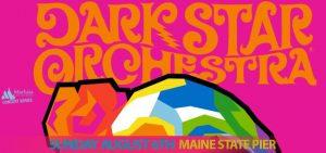 Dark Star Orchestra @ Maine State Pier