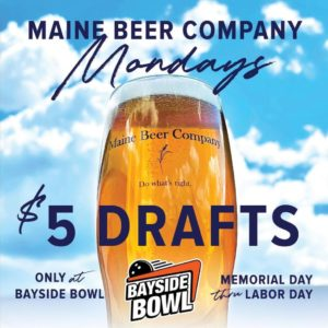 Maine Beer Company Mondays! @ Bayside Bowl | Portland | Maine | United States