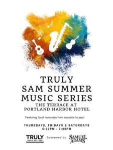 Truly Sam Summer Music Series @ Portland Harbor Hotel   Portland   Maine   United States