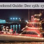 The Weekend Guide for Dec 15th – 17th, 2017