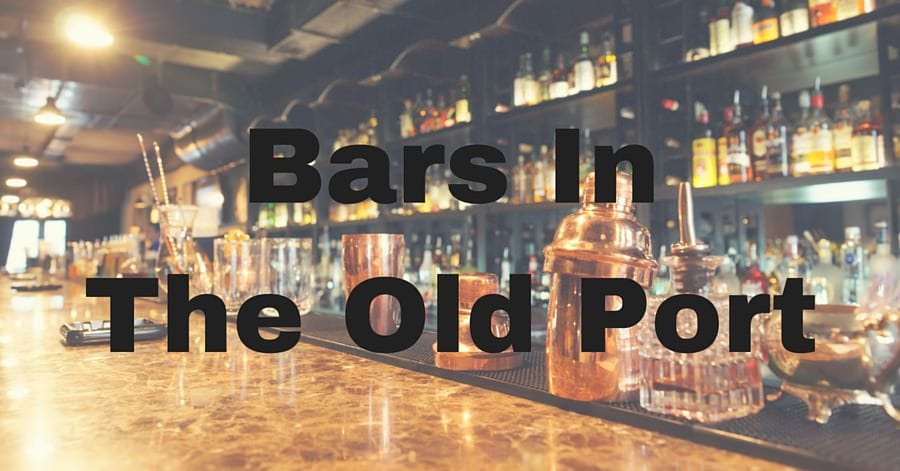 Bars InThe Old Port
