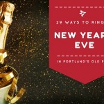 29 Ways to Ring in Your New Year in Portland's Old Port