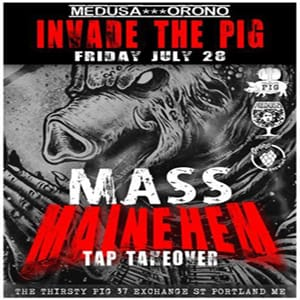 Friday Mass Mainehem Tap Take Over @ The Thirsty Pig   Portland   Maine   United States