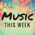 Music This Week – September 9th