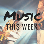 Music This Week – August 19th