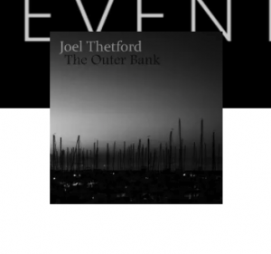 Bissell Brothers Presents Joel Thetford 'The Outer Bank' Album Release Party @ EMPIRE