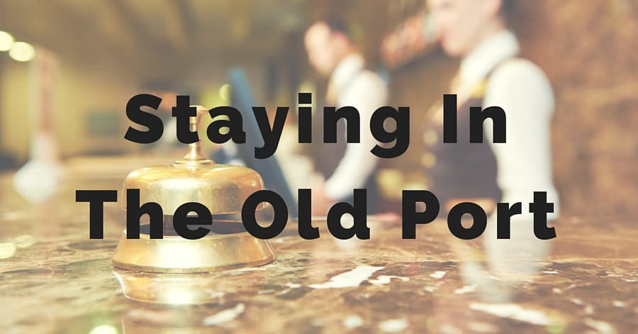 Staying In The Old Port