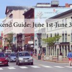The Weekend Guide for June 1st – June 3rd