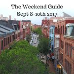 The Weekend Guide for September 8-10, 2017