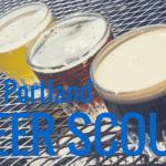 #ThePortlandBeerScout – June 10th