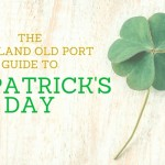 The Portland Old Port Guide to St. Patrick's Day
