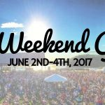 The Weekend Guide June 2nd-4th, 2017