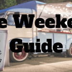The Weekend Guide August 4-6, 2017