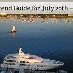 The Weekend Guide for July 20th – July 22nd