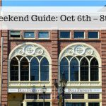 The Weekend Guide for Oct 13th – 15th, 2017