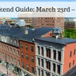 The Weekend Guide for March 23rd – 25th, 2018