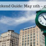 The Weekend Guide for May 11th – 13th, 2018
