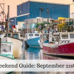 The Weekend Guide for September 21st – 23rd