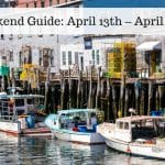 The Weekend Guide for April 13th – April 15th, 2018