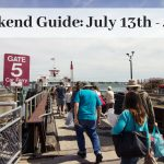 The Weekend Guide for July 13th – July 15th