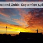 The Weekend Guide for September 14th – 16th