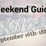 Weekend Guide September 16th-18th