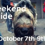 Weekend Guide October 7th-9th