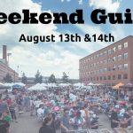 Weekend Guide August 13-14