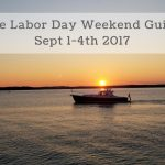 The Labor Day Weekend Guide for September 1-4th, 2017