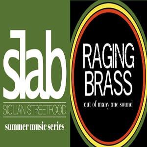 Slab Summer Music Series: Raging Brass @ Slab