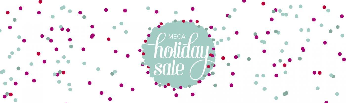Meca Holiday Sale